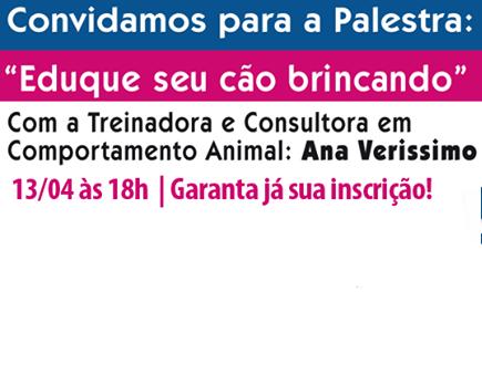 """13 de abril de 2015 – Palestra: """"Eduque seu cão brincando"""""""